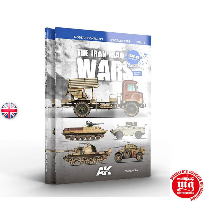 THE IRAN IRAQ WAR 1980-1988 MODERN CONFLITS PROFILE GUIDE VOLUMEN IV AK291