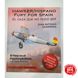 HAWKER HISPANO FURY FOR SPAIN EL CAZA QUE NO PUDO SER DEDICADO POR EL AUTOR