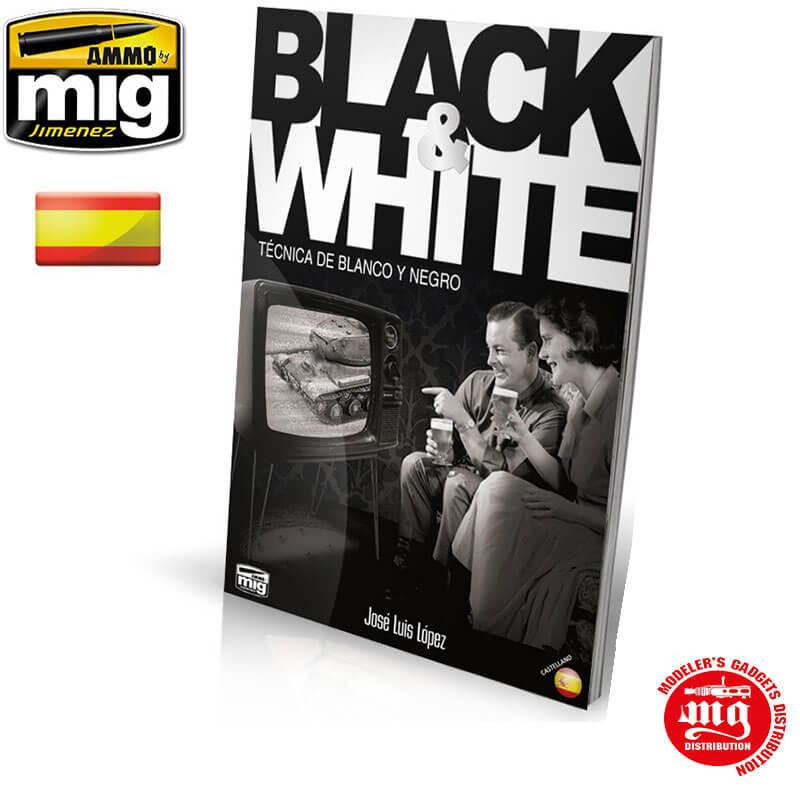BLACK AND WHITE TECNICA DE BLANCO Y NEGRO A.MIG-6017