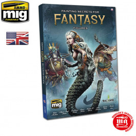 PAINTING SECRETS FOR FANTASY FIGURES ENGLISH AMMO A.MIG-6125