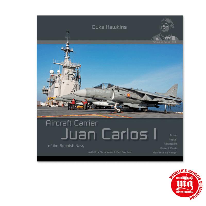 JUAN CARLOS I AIRCRAFT CARRIER EN INGLES DUKE HAWKINS DH-S001