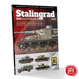 STALINGRAD VEHICLES COLORS CAMUFLAJES ALEMANES Y SOVIETICOS EN LA BATALLA DE STALINGRADO MULTILINGÜE AMIG6146