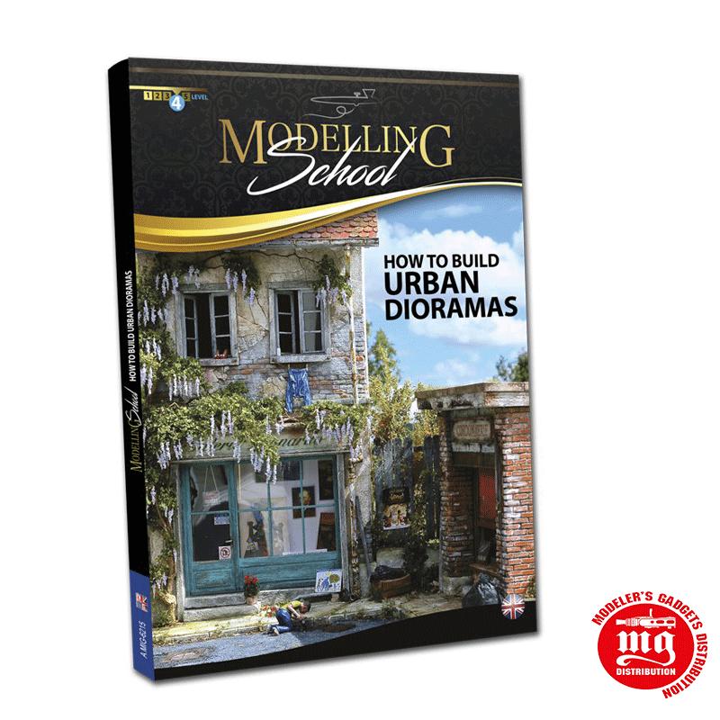 MODELLING SCHOOL HOW TO BUILD URBAN DIORAMAS AMIG6215
